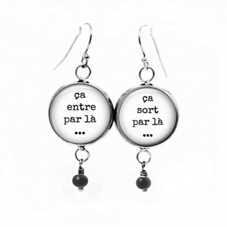 "Dangle earrings with black and white ""in one ear"" - ""out the other"" in french"