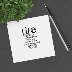 Carte carrée thème Life is what happens...