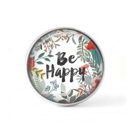 """Bouton cabochon clipsable pour bijoux interchangeables : Thème """"Be happy """" foral aquarelle"""