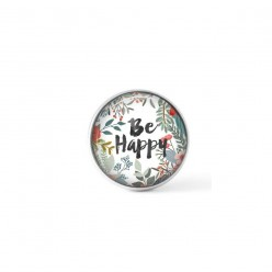 Cabochon/Button for Interchangeable Jewelry - Be happy theme
